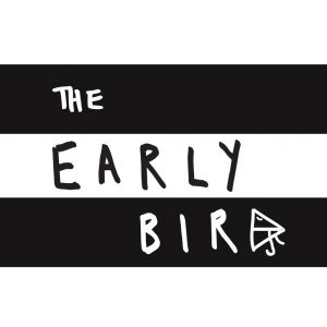 THE EARLYBIRD Launches Today!