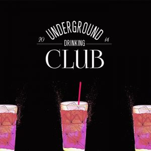 The Underground Drinking Club Launches