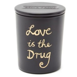 Love is the Drug Scented Candle